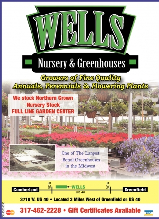 Growers of fine quality annuals perennials and flowering plants ads for wells nursery greenhouses in greenfield in izmirmasajfo