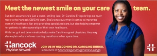 Meet The Newest Smile On Your Care Team.