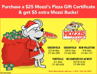 Purchase A $25 Mozzi's Pizza Gift Certificate & Get $5 Extra Muzzi Bucks!