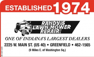 One Of Indiana\'s Largest Dealers , Randy\'s Lawn Mower Repair