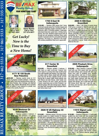 Get Lucky! Now Is The Time To Buy A New Home!