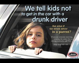 We Tell Kids Not To Get In The Car With A Drunk Driver