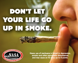 Don't Let Your Life Go Up In Smoke.