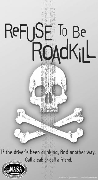Refuse To Be Roadkill