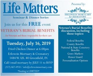 Life Matters Seminar & Dinner Series