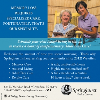 Memory Loss Requires Specialized Care.