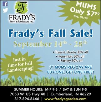 Frady's Fall Sale!
