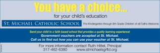 You Have A Choice... For Your Child's Education