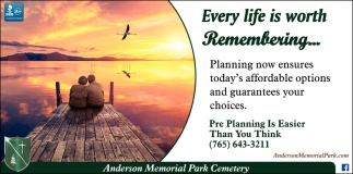 Every Life Is Worth Remembering!