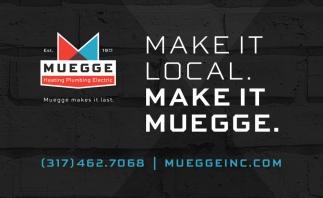 Make It Local. Make It Muegge.