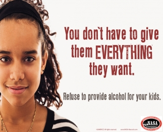 Refuse To Provide Alcohol For Your Kids.